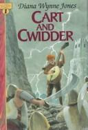 Cover of: Cart and Cwidder (The Dalemark Quartet #1)