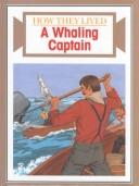 Cover of: A whaling captain