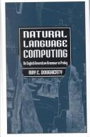 Cover of: Natural language computing | Ray Dougherty