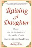 Cover of: Raising a daughter