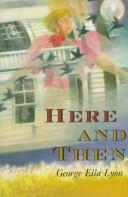 Cover of: Here and then