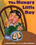Cover of: The hungry little boy | Joan W. Blos