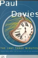Cover of: The last three minutes | P. C. W. Davies