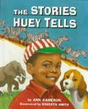 Cover of: The stories Huey tells
