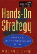 Cover of: Hands-on strategy | William C. Finnie