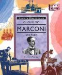 Cover of: Guglielmo Marconi and radio