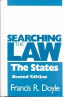 Cover of: Searching the law, the states