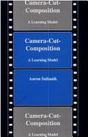 Cover of: Camera-cut-composition | Aaron Sultanik