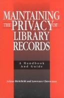 Cover of: Maintaining the privacy of library records