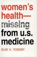 Cover of: Women's health-- missing from U.S. medicine