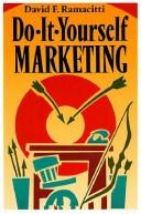 Cover of: Do-it-yourself marketing | David F. Ramacitti
