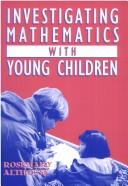 Cover of: Investigating mathematics with young children | Rosemary Althouse