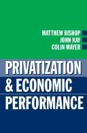 Cover of: Privatization and economic performance