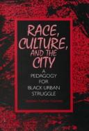 Cover of: Race, culture, and the city | Stephen Nathan Haymes