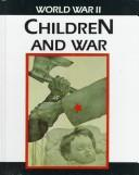 Cover of: Children and War