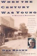 Cover of: When the century was young