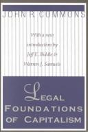 Cover of: Legal foundations of capitalism