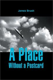 Cover of: A Place Without a Postcard