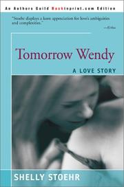 Cover of: Tomorrow Wendy | Shelley Stoehr
