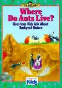Cover of: Where do ants live?