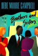 Cover of: Brothers and sisters | Bebe Moore Campbell