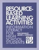 Cover of: Resource-based learning activities | Ann Bleakley