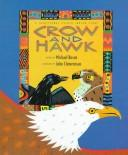 Cover of: Crow and Hawk: a traditional Pueblo Indian story