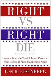 Cover of: The Right vs. the Right to Die | Jon Eisenberg