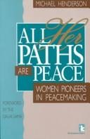Cover of: All her paths are peace
