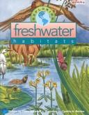 Cover of: Exploring freshwater habitats