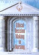 Cover of: Ethical decision making in nursing
