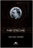 Cover of: Nietzsche | Tanner, Michael
