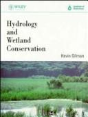 Cover of: Hydrology and wetland conservation | Kevin Gilman
