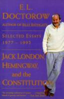 Cover of: Jack London, Hemingway, and the Constitution: selected essays, 1977-1992
