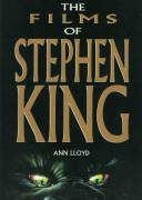 Cover of: The films of Stephen King | Lloyd, Ann