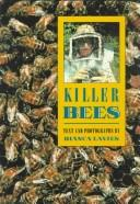 Cover of: Killer bees by Bianca Lavies