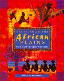 Cover of: Tales from the African plains | Anne Gatti