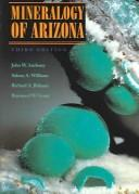 Mineralogy of Arizona by John W. Anthony