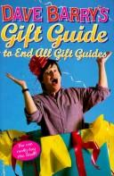 Cover of: Dave Barry's gift guide to end all gift guides