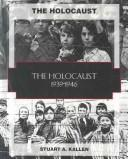 Cover of: The Holocaust, 1939-1945