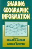 Cover of: Sharing geographic information |