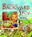 Cover of: Under the backyard sky