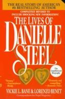 Cover of: lives of Danielle Steel | Vickie L. Bane