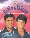 Cover of: Dick Rutan & Jeana Yeager: flying non-stop around the world