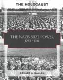 Cover of: The Nazis seize power, 1933-1941: Jewish life before the holocaust