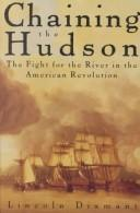 Cover of: Chaining the Hudson