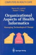 Cover of: Organizational aspects of health informatics