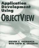 Cover of: Application development using ObjectView