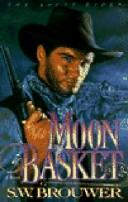 Cover of: Moon basket