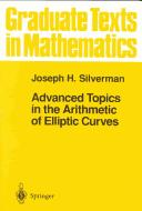 Cover of: Advanced topics in the arithmetic of elliptic curves
